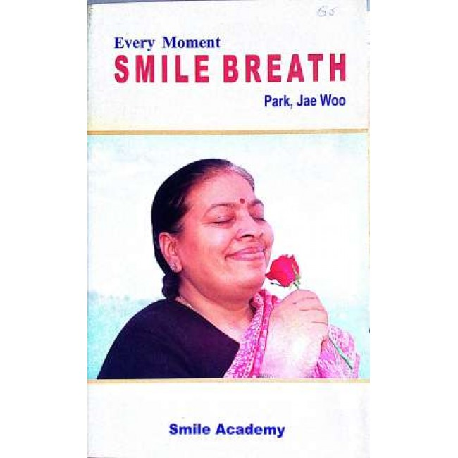 Every Moment Smile Breath