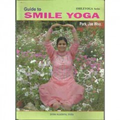 Guide To Smile Yoga